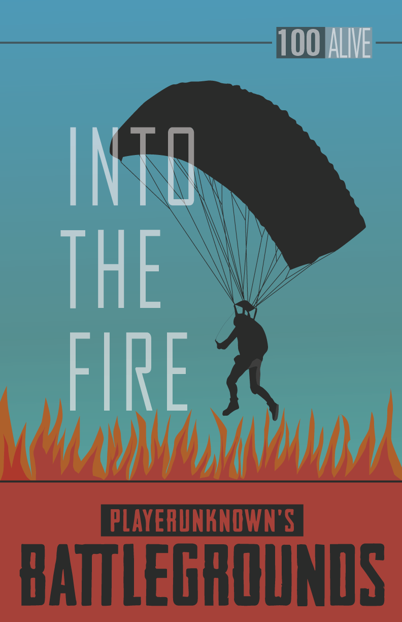 into the fire pubg